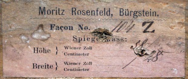 Moritz Rosenfeld, Bürgstein Façon No. 104 Z Spiegelmass: Höhe } Wiener Zoll 58/28 Centimeter Breite } Wiener Zoll Centimeter